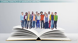 What is Narrative Writing? - Definition, Types, Characteristics & Examples
