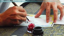 Calligraphy in Islamic Art: Definition, Styles & Uses