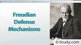 Freudian Defense Mechanisms: Definition, Levels & Examples