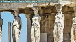 Greek Culture & Religion: Overview & Influences on Art