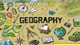 Geography Definition: Lesson for Kids