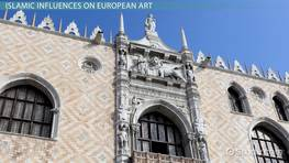 Influences of Islamic Art on European Art: Trade & Diplomacy