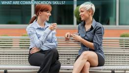 Communication Skills: Definition & Examples