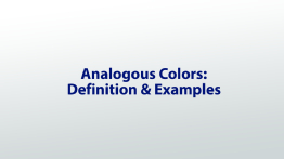 Analogous Colors: Definition & Examples