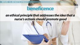 Principle of Beneficence in Ethics & Nursing: Definition & Examples