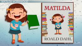 Main Characters in Matilda by Roald Dahl