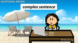 How to Write a Complex Sentence: Structure & Practice