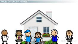 What Is a Group Home? - Definition, Levels & Rules