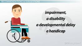 Difference Between Impairment, Disability, Developmental Delay & Handicap