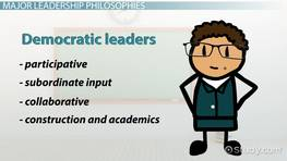 Leadership Philosophies: Types & Examples