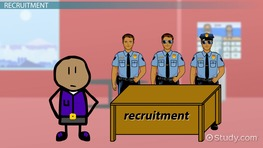 Police Recruitment & Selection: Approaches & Stages