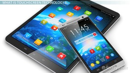 Touchscreen Technology: Definition & Concept