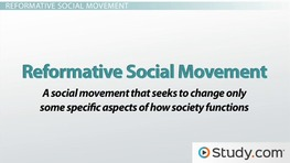 Social Movement Definitions: Alternative, Redemptive, Reformative & Revolutionary