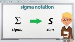 Sigma Notation: Rules, Formulas & Examples