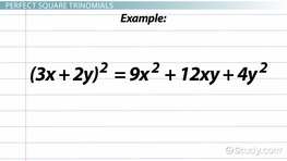 Perfect Square Trinomial: Definition, Formula & Examples