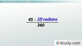 Converting Between Radians and Degrees