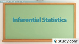 Descriptive & Inferential Statistics: Definition, Differences & Examples