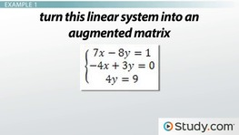 How to Write an Augmented Matrix for a Linear System
