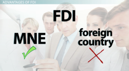 What Is Foreign Direct Investment? - Definition, Advantages & Disadvantages