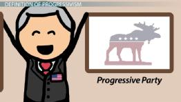 What is Progressivism? - Definition, History & Goals