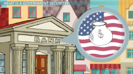 Government Securities: Definition, Types & Examples