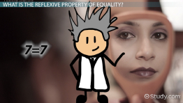 The Reflexive Property of Equality: Definition & Examples