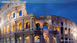 Ancient Roman Architecture: Facts, Style & Characteristics