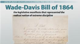 Wade-Davis Bill of 1864: Definition & Summary