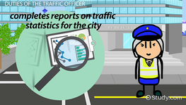 What are the Duties of the Traffic Officer?