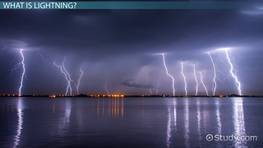 What is Lightning? - Definition, Types & Causes