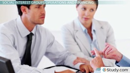 Social vs. Business Interest Groups: Operations & Financing