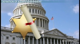 What is a State Government? - Definition & Overview