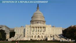 Republican Government: Definition & Advantages