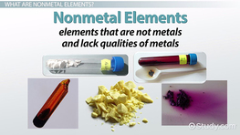 Nonmetal Elements on the Periodic Table: Definition, Properties, & Reactions