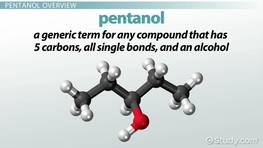What is Pentanol? - Structure, Formula & Isomers