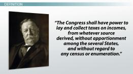 The 16th Amendment Definition Summary Ratification Lesson Transcript Study Com