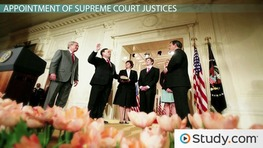 The Selection of Supreme Court Justices and Federal Judges: Process & Tenure