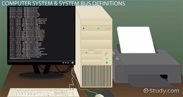System Bus in Computers: Definition & Concept