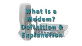 What Is a Modem? - Definition & Explanation
