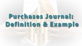 Purchases Journal: Definition & Example