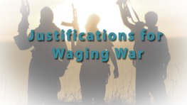 Justifications for Waging War