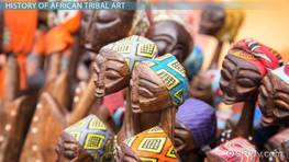 African Tribal Art: History & Examples