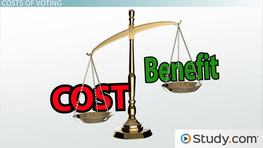 Voting: Costs and Benefits