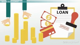 What is a Loan? - Definition, Types, Advantages & Disadvantages