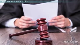What Is Civil Justice? - Definition, Process & Rules