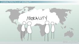 What is Morality? - Definition & Characteristics