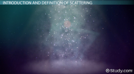 What is Scattering? - Definition & Examples