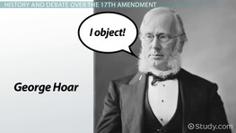What is the 17th Amendment? - Definition, Summary & History