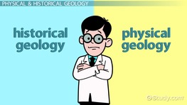 Difference Between Physical and Historical Geology