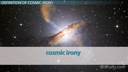 What is Cosmic Irony? - Definition & Examples